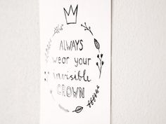 Handdrawn Postcard 'Always wear your invisible crown' by ninamaakt