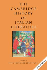 Cambridge history of Italian literature [electronic resource]