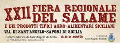 Sant'Angelo di Brolo - XXII Fiera regionale del salame e dei prodotti tipici agro-alimentari - http://www.canalesicilia.it/santangelo-di-brolo-xxii-fiera-regionale-del-salame-e-dei-prodotti-tipici-agro-alimentari/