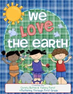 """Earth Day Week Activities - """"We Love the Earth"""""""