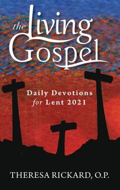 The Living Gospel: Daily Devotions for Lent 2021 | Ave Maria Press