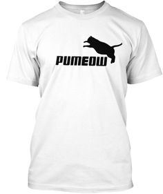 PUMEOW cat was worse than Tiger. | Teespring