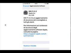  iOS 11.2.2 Nuovo Aggiornamento...