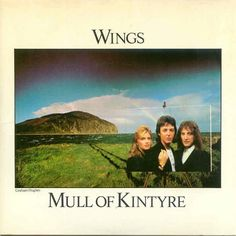 Wings - Mull of Kintyre