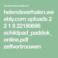 helendeverhalen.weebly.com uploads 2 2 1 8 22180696 schildpad_paddok_online.pdf zelfvertrouwen