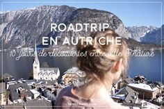 Road Trip en Autriche - Découvrez un itinéraire entre villes en montagnes d'Est en Ouest de l'Autriche. 10 jours de road trip, photos et bonnes adresses pour voyager en Autriche ! #vienne #vienna #wien #autriche #bonnesadresses #austria #cityguide #travel