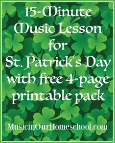 Free 15-Minute Music Lesson for St. Patrick's Day with free 4-page printable pack