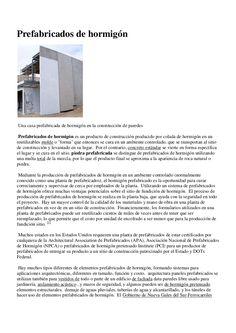 Prefabricados de hormigón <br />A precast concrete walled house in construction Una casa prefabricada de hormigón en la co...