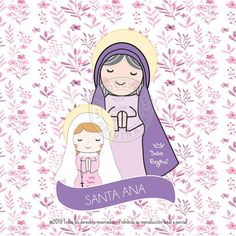 Santa Ana - Santoral Santa Ana, Blessed Virgin Mary, Catholic Saints, My Lord, All Saints, Disney Characters, Fictional Characters, Crafts For Kids, Religion