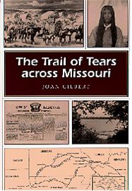 The Trail of Tears across Missouri is a moving account of the 1837-1838 removal of the Cherokees from the southeastern United States to Indian Territory (now Oklahoma).