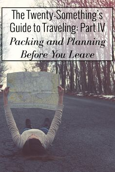 Guide to Traveling - Packing and Planning