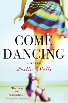 Come Dancing (The Jack and Julia Series Book 1) by Leslie Wells http://www.amazon.com/dp/B00KVQAL98/ref=cm_sw_r_pi_dp_CrLPvb1RD7D9N
