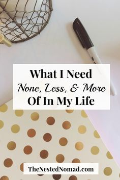 A few months ago, I read a fascinating post from Courtney over at Be More with Less. As she was reflecting on her life at that moment, she realized that the small changes she wanted to make tended to fall into one of three categories: none, less, and more. I love the idea of slow, small …