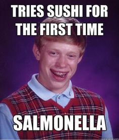 Bad Luck Brian... these are so bad but hilarious haha