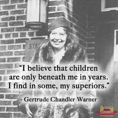 Gertrude Chandler Warner quote