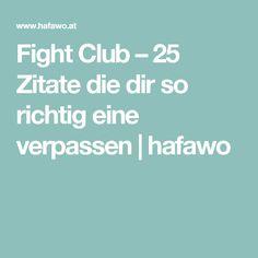 Fight Club – 25 Zitate die dir so richtig eine verpassen | hafawo