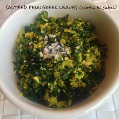 Recipe – SAUTÉED FENUGREEK LEAVES (methi ki sabzi) Fenugreek leaves are rich in calcium, minerals and many other vitamins. It is one of the healthiest leafy vegetables and should be included in our daily diet. It can be sautéed, stir-fried, added in making rotis, naans or cooked in combination with pulses, meat, chicken or eggs.