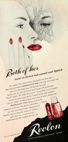 """Most women lead double lives these day...PERSONALITY ONE is the busy war worker with nails never shockingly long, but flawlessly groomed...PERSONALITY TWO appears as the lovely companion to her man...Revlon salutes the women of America"" 1942 Ad WWII Personality One Two Revlon Lipstick Polish"