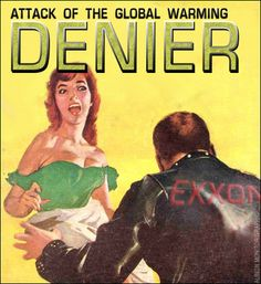 Attack of the global warming denier!