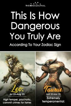 This Is How Dangerous You Truly Are According To Your Zodiac Sign - https://themindsjournal.com/this-is-how-dangerous-you-truly-are/