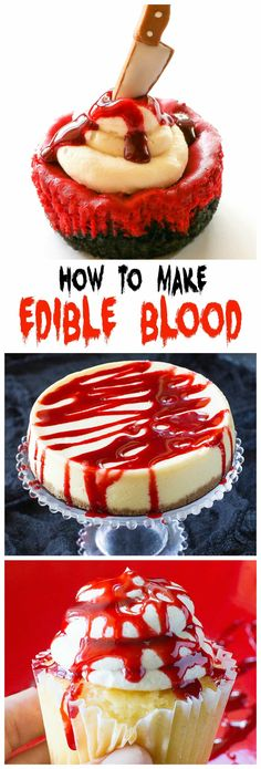 Edible Blood - drizzle it on cupcakes, cakes, donuts,...you name it! the-girl-who-ate-everything.com