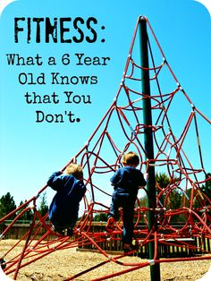 Take it from your kids!  What a 6 year old knows about fitness that you don't.  #Fitness #Fitfluential #fitfam #weightloss #haveFUN http://www.relentlessforwardcommotion.com/2013/04/fitness-what-6-year-old-knows-that-you.html