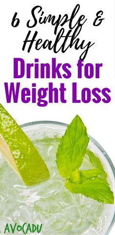Healthy Drinks for Weight Loss | Simple Drinks to Lose Weight | Diet Drinks | http://avocadu.com/healthy-drinks-for-weight-loss/