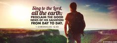 1 Chronicles 16:23 NKJV - Proclaim The Good News Of His Salvation From Day To Day - Facebook Cover Photo