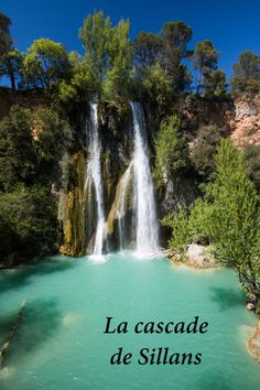 The waterfall of Sillans: a marvel of the Verdon. Routes in the Verdon – Travel and Tourism Trends 2019 Road Trip France, France Travel, Aix En Provence, Provence France, Avignon France, Travel Around The World, Around The Worlds, Portugal Travel Guide, Les Cascades