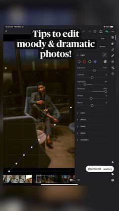 Tips to edit moody & dramatic photos!