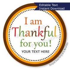 New from Partymazing on Etsy: Editable Thanksgiving Tags Printable Personalized Diy Tags I Am Thankful For You Tags Stickers Gift Tags Cupcake Toppers D121 (8.00 USD) For more @partymazing