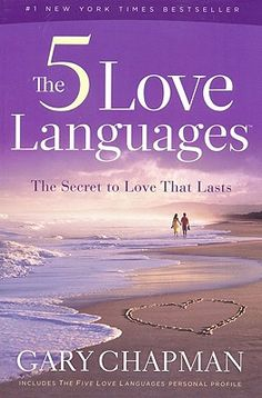 The 5 Love Languages: The Secret to Love That Lasts/Gary D. Chapman/ Bound to be Read Books