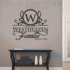 This Afrikaans Surname Wall Art is your personal surname in Afrikaans with an ornate capital letter and the word Familie too. Bedroom Stickers, Vinyl Wall Stickers, Wall Decal Sticker, Vinyl Wall Decals, Vinyl Quotes, Wall Art Quotes, Family Wall Decor, Wall Art Designs, Bedroom Designs