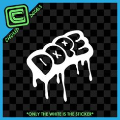DOPE drip graffiti jdm fatlace illest ill boss drifting race car decals stickers