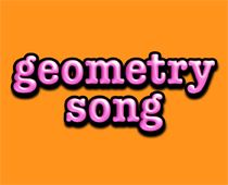 This site has songs to go with many Math Concepts. Geometry song- circles squares and polygons