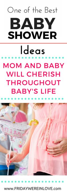 one of the best baby shower ideas: a baby shower gift that the baby and mom will cherish throughout the child's life