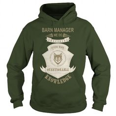 BARN MANAGER  WE DO PRECISION WORK BASED ON UNRELAIABLE DATA HOODIE T-SHIRTS, HOODIES  ==►►Click To Order Shirt Now #Jobfashion #jobs #Jobtshirt #Jobshirt #careershirt #careertshirt #SunfrogTshirts #Sunfrogshirts #shirts #tshirt #hoodie #sweatshirt #fashion #style