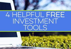 Free investment tools can help both experienced and novice investors. I share my favorite 4 free investing tools and how they can help you invest in stocks.