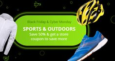 [#Black #Friday & #Cyber #Monday] #Sports & #Outdoors: Live your #athletic dreams with our #deals! Save 50% on selected items and get a store #coupon to #save more! Black Friday steals & deals. Only available til Sunday.
