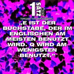 E IST DER BUCHSTABE DER IM ENGLISCHEN AM MEISTEN BENUTZT WIRD. Q WIRD AM WENIGSTEN BENUTZT.  #E #IST #DER #BUCHSTABE #DER #IM #ENGLISCHEN #AM #MEISTEN #BENUTZT #WIRD #Q #WIRD #AM #WENIGSTEN #BENUTZT