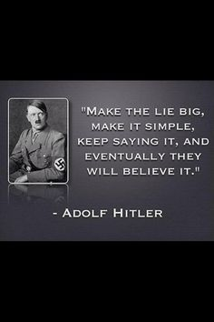 Hitler quote that sounds disturbingly like it could have come from Hillary's or Obama's lips.