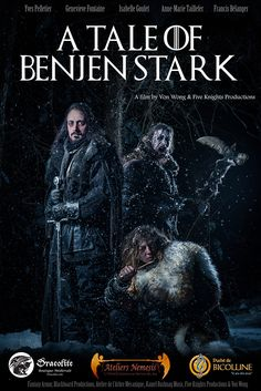 A Tale of Benjen Stark, Short Fan Film Based on Game of Thrones