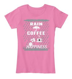 "RAIN COFFEE HAPPINESS [LIMITED EDITION]RAIN COFFEE HAPPINESS BACK----> http://teespring.com/rain-with-coffee-and-happiness** NOT AVAILABLE IN STORES ***HOW TO ORDER:>1. Select style and color 2. Click ""Buy it Now"" 3. Select size and quantity 4. Enter shipping and billing information 5. Done! Simple as that!  TIP: SHARE it with your friends, order together and save on shipping.  Need Help Ordering?support.eu@teespring.com"