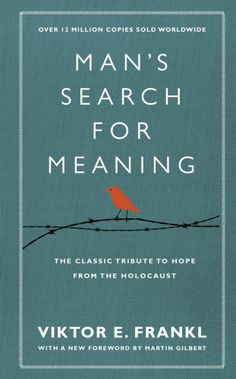 Victor E. Frankl Man's Search For Meaning: The classic tribute to hope from the Holocaust  Man's Search for Meaning is a book with meaning – a book that transforms lives, finds hope in the dark and suggests, whatever horrors we may witness, we are lucky to be here. Viktor Frankl's powerful...