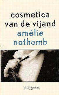 cosmetica van de vijand - Amélie Nothomb