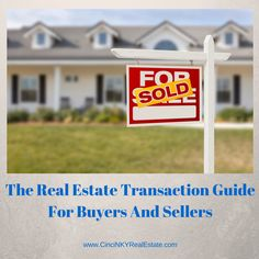 The Real Estate Transaction Guide For Buyers And Sellers If you have never bought or sold a home before or haven't bought one in a while you may not be aware of all the steps that go into the home buying or selling process. How will working with a real estate agent help you avoid these financial traps and save money?