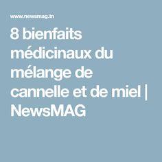 8 bienfaits médicinaux du mélange de cannelle et de miel | NewsMAG