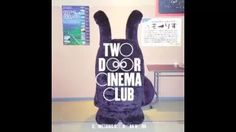 Two Door Cinema Club - Something Good Can Work (Ted & Francis Remix) - YouTube