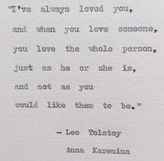 Items similar to Anna Karenina love the whole person Quote/ Leo Tolstoy typewriter quote/ weddings, love, bookish on Etsy Tolstoy Anna Karenina Typewriter Quote; weddings, love, bookish by BookishGifts on Etsy Literary Love Quotes, Great Quotes, Inspirational Quotes, Romantic Book Quotes, Love Literature Quotes, Library Quotes, Super Quotes, The Words, Cool Words