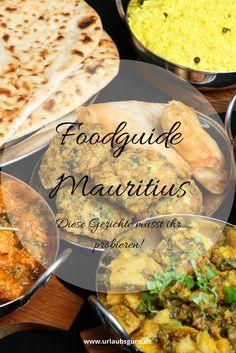 Chinesisch, indisch, europäisch, afrikanisch - In meinem Mauritius Foodguide entdeckt ihr die Trauminsel von ihrer kulinarischen Seite.
